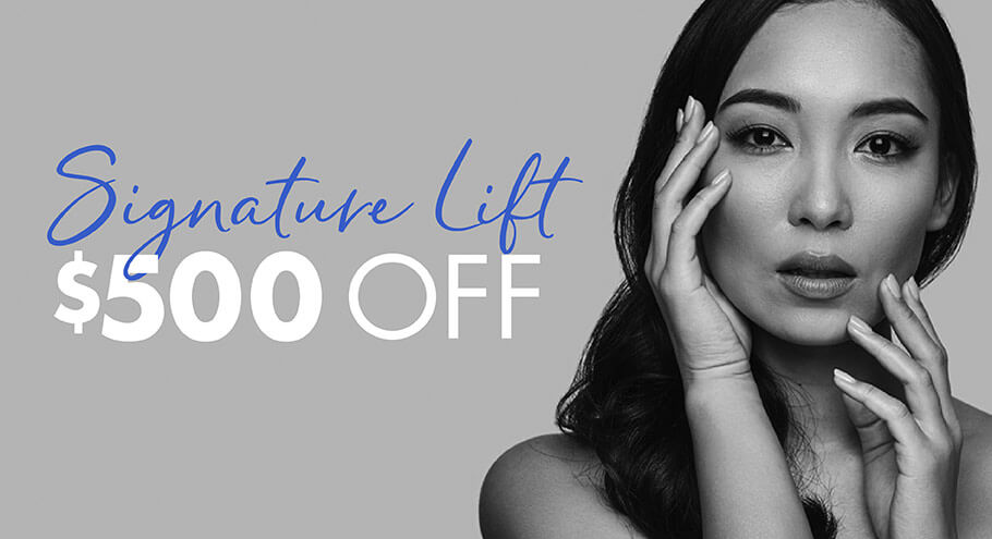 Signature Lift $500 Off